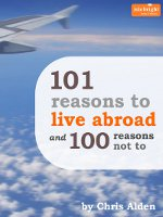 101 Reasons to Live Abroad ... & 100 Reasons Not To